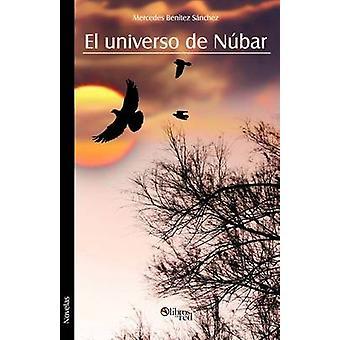 El Universo de Nubar by Benitez Sanchez & Mercedes