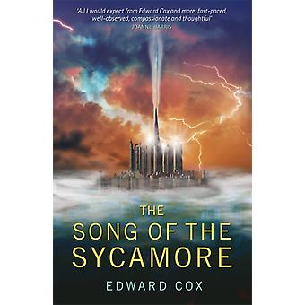 Song of the Sycamore by Edward Cox