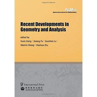 Recent Developments in Geometry and Analysis by Dong - Yuxin (EDT) -