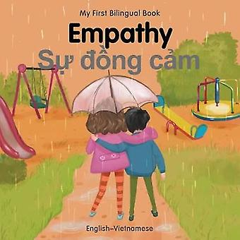 My First Bilingual Book-Empathy (English-Vietnamese) by Patricia Bill