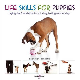 Levensvaardigheden voor pups - De basis leggen voor een liefdevolle - blijvende