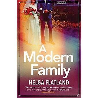 A Modern Family by Helga Flatland - 9781912374458 Book