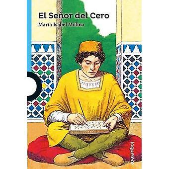 El Senor del Cero / The Zero Man by Maria Isabel Molina - Francisco S