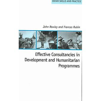 Effective Consultancies in Development and Humanitarian Programmes by