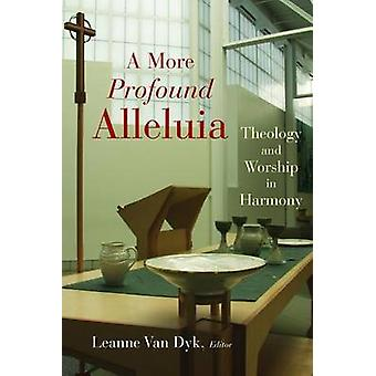 A More Profound Allelulia by Van Dyk - 9780802828545 Book