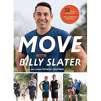 MOVE with Billy Slater by Billy Slater - 9780143793205 Book