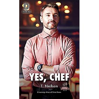 Yes - Chef by T. Neilson - 9781641080590 Book