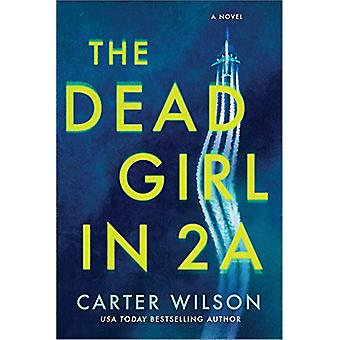 The Dead Girl in 2a by Carter Wilson - 9781492686033 Book