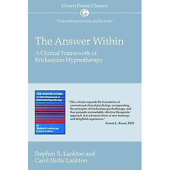 Het antwoord binnen - Een klinisch kader van Ericksonian Hypnotherapie b