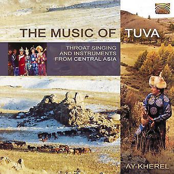 Ay-Kherel - muziek van Tuva [CD] USA import