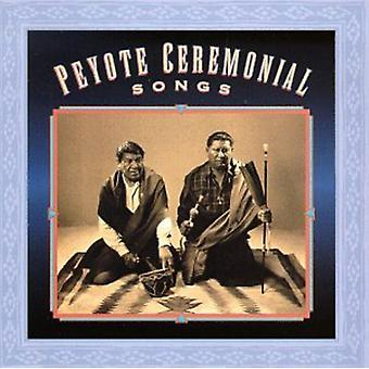 Peyote Ceremonial Songs - Peyote Ceremonial Songs [CD] USA import