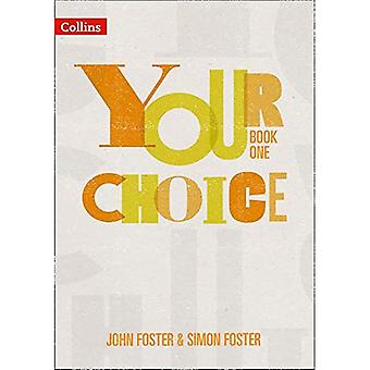 Your Choice Student Book 1: The Whole-School Solution for Pshe Including� Relationships, Sex and Health Education