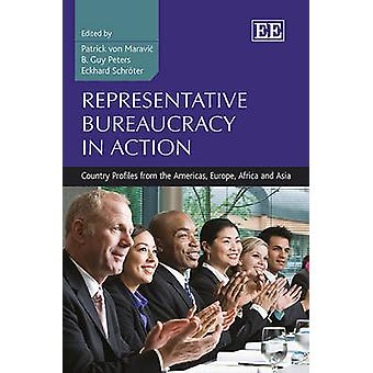 Representative Bureaucracy in Action - Country Profiles from the Americas Europe Africa and Asia