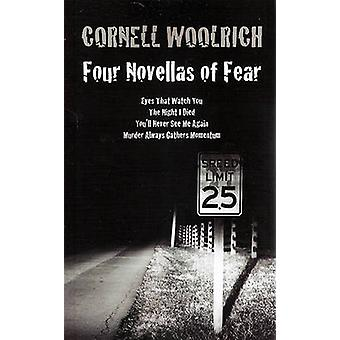 Four Novellas of Fear - Eyes That Watch You - the Night I Died - You'l