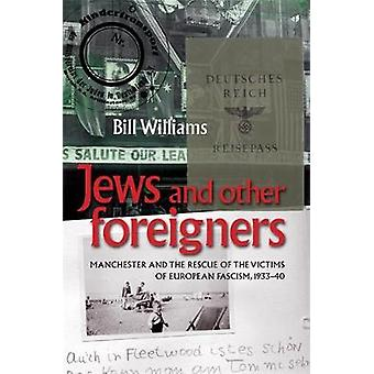 Jews and Other Foreigners di Bill Williams