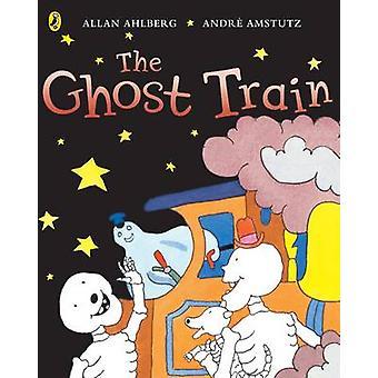 Funnybones The Ghost Train by Allan Ahlberg
