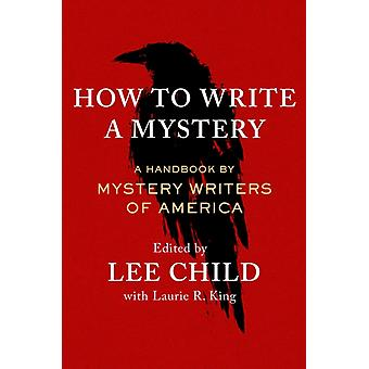 How to Write a Mystery by Mystery Writers of America