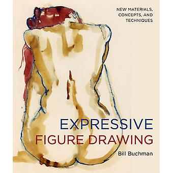 Expressive Figure Drawing by Buchman & Bill