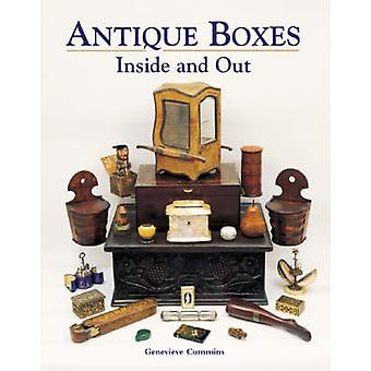 Antique Boxes Inside and Out for Eating Drinking and Being Merry Work Play and the Boudoir by Genevieve Cummins