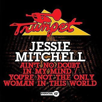 Jessie Mitchell - no hay duda en mi mente / usted no es la importación de Estados Unidos sólo Woma [CD]