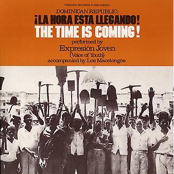 Expresion Joven - Dominican Republic: La Hora Esta Llegando! (the Ti [CD] USA import