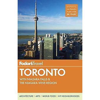 Fodor's Toronto - met Niagara Falls en de Niagara wijn regio door FO