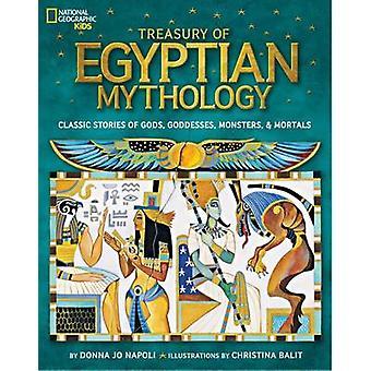 Treasury of Egyptian Mythology - Classic Stories of Gods - Godesses Mo