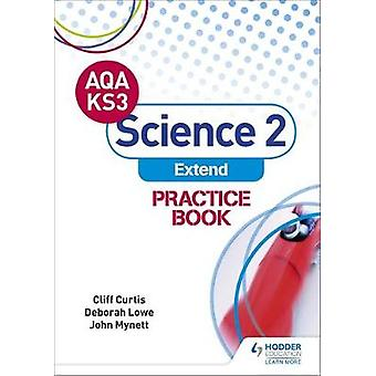 AQA Key Stage 3 Science 2 'Extend' Practice Book by Cliff Curtis - 97