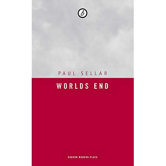 Das Ende der Welt von Paul Sellar - 9781840028454 Buch