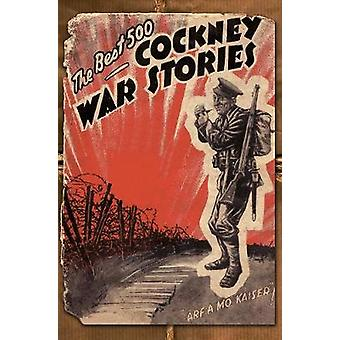 The Best 500 Cockney War Stories by Ian Hamilton - 9781848684249 Book