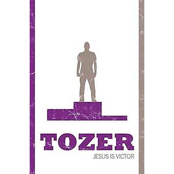 Jesus is Victor by A. W. Tozer - 9781850788997 Book