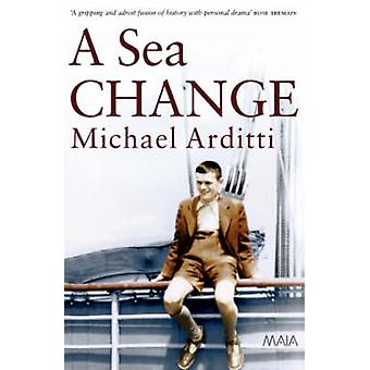 A Sea Change by Michael Arditti - 9781904559214 Book