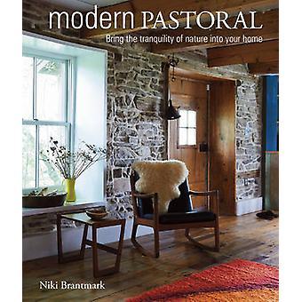 Pastorale moderne - amener le calme de la Nature dans votre maison par Ni