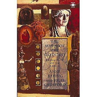 Le mythe de la déesse: évolution d'une Image (Arkana)