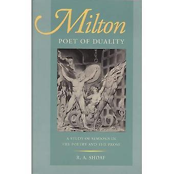 Milton, poeta della dualità: uno studio della semiosi nella poesia e la prosa