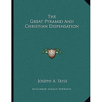 The Great Pyramid and Christian Dispensation