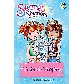 Geheim Koninkrijk: 30: Twinkle Trophy