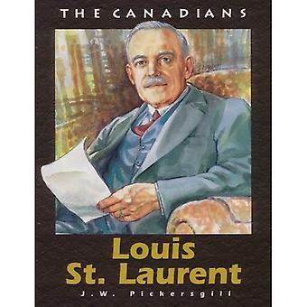 Louis St Laurent: Revised (Canadians)