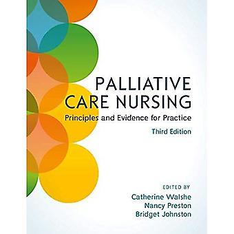 Infirmier en soins palliatifs: Principes et éléments de preuve pour la pratique