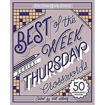 The New York Times Best of der Woche-Serie: Donnerstag Kreuzworträtsel: 50 Medium-Level Rätsel (New York Zeiten Kreuzworträtsel)