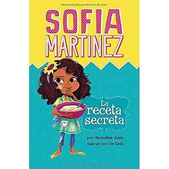 La Receta Secreta (Sofia Martinez en Espanol)