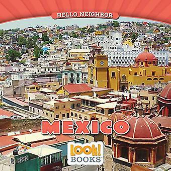 Mexico (Hello Neighbor (Look! Books (Tm)))