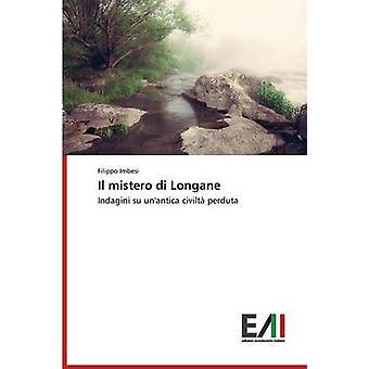 Il mistero di Longane by Imbesi Filippo