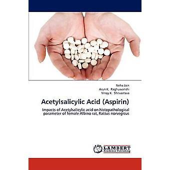 Acetylsalicylsäure Aspirin von Jain & Neha