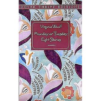 Monday or Tuesday - Eight Stories by Virginia Woolf - 9780486294537 Bo