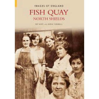 Fish Quay by Pat Hope - Nora Thurnbull - 9780752433790 Book