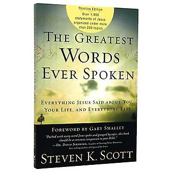 The Greatest Words Ever Spoken - Everything Jesus Said About You - You
