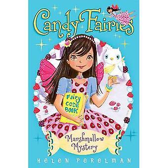 Marshmallow Mystery by Helen Perelman - Erica-Jane Waters - 978144246