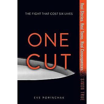 One Cut by Eve Porinchak - 9781481481311 Book