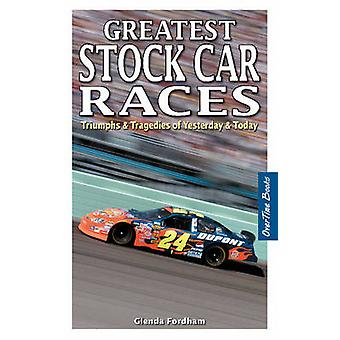 Greatest Stock Car Races - Triumphs & Tragedies of Yesterday & Today b